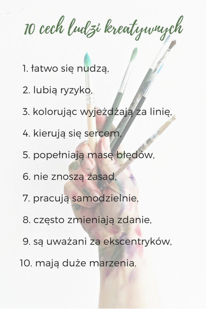 Jak być kreatywnym, 10 cech ludzi kreatywnych